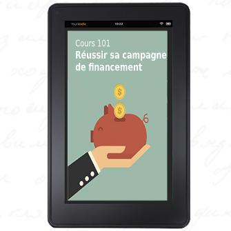 Cours 101 – Réussir sa campagne de financement version tablette
